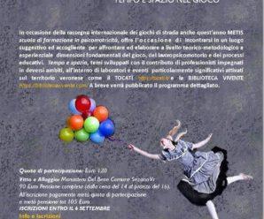 14-15-16 Settembre a Sezano (Verona) PASSI SPASSI SPAZI. Tempo e Spazio nel Gioco